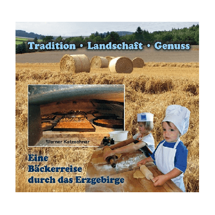 Buch Eine Bäckerreise durch das Erzgebirge